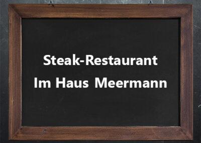Steak-Restaurant im Haus Meermann